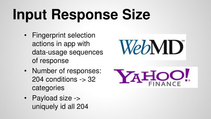 Input Response Size