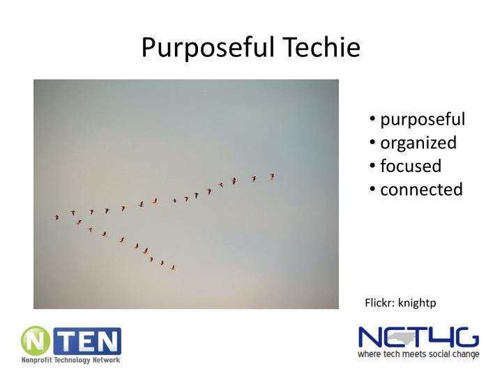 Purposeful Techie