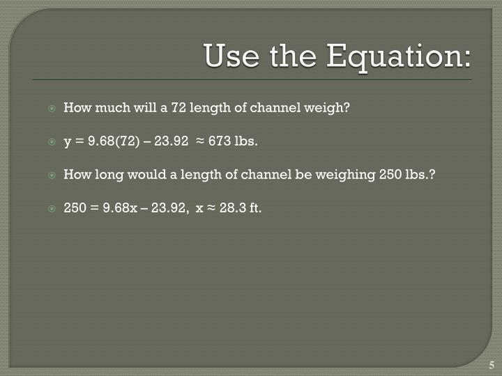 Use the Equation:
