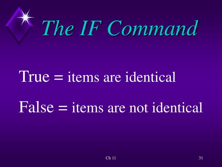 The IF Command