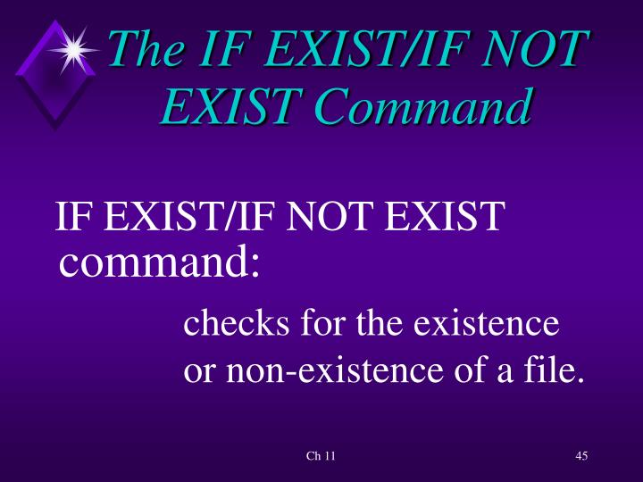 The IF EXIST/IF NOT EXIST Command