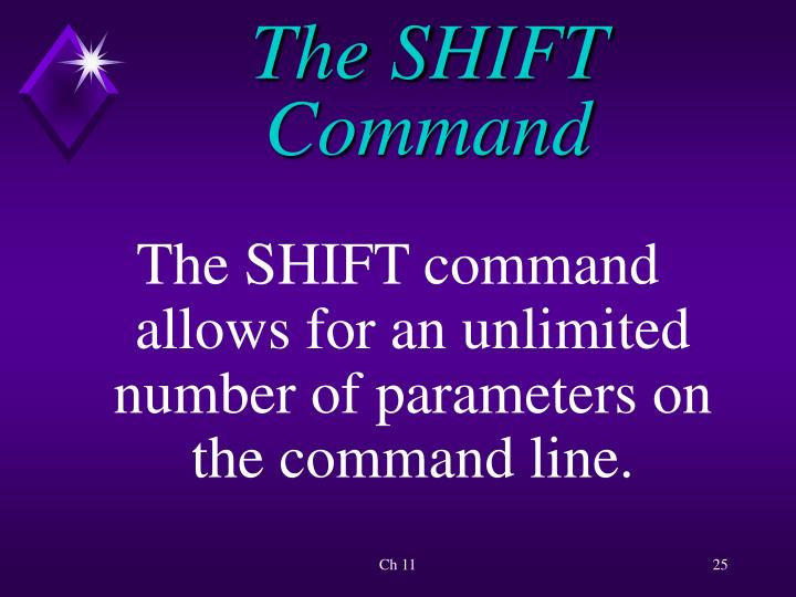 The SHIFT Command