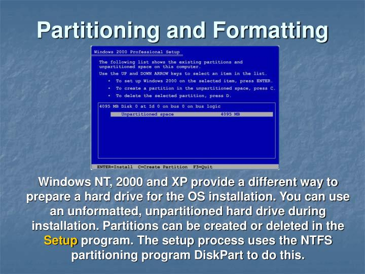 Partitioning and Formatting