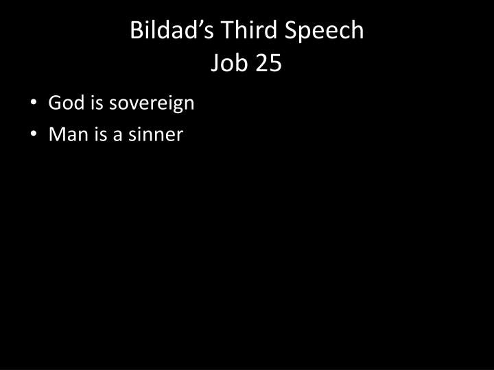 Bildad s third speech job 25