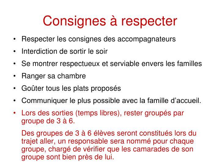 Consignes à respecter