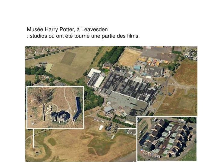 Musée Harry Potter, à Leavesden