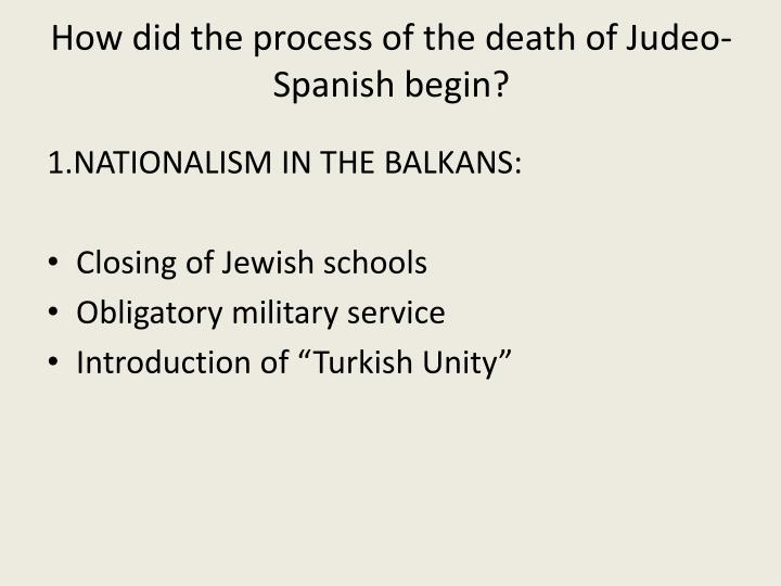 How did the process of the death of Judeo-Spanish begin?