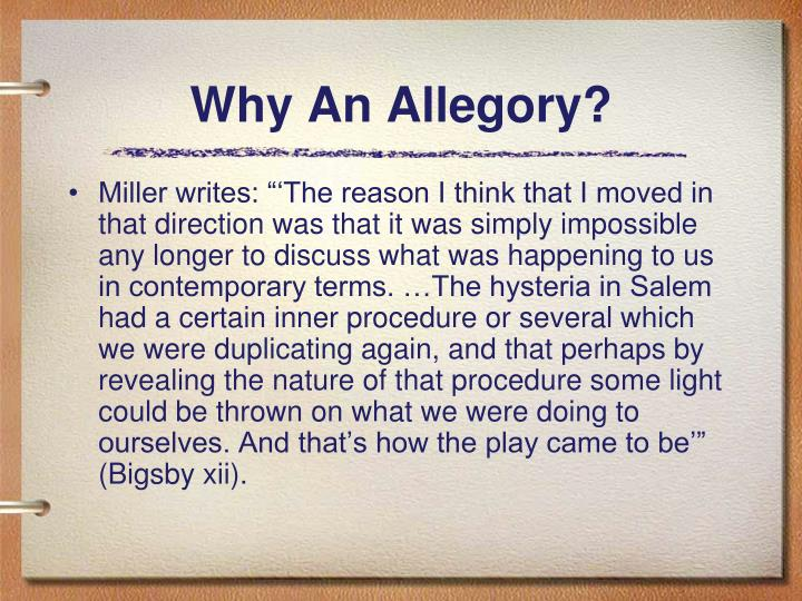 Why An Allegory?