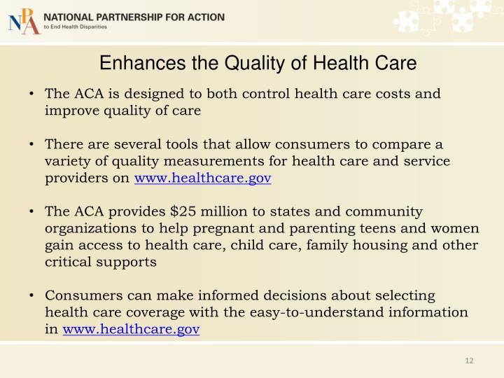 Enhances the Quality of Health Care