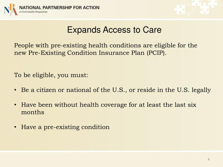 Expands Access to Care