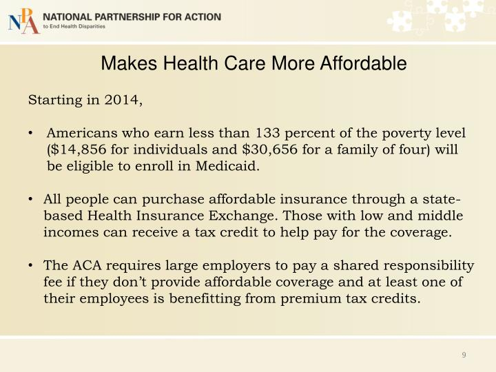 Makes Health Care More Affordable