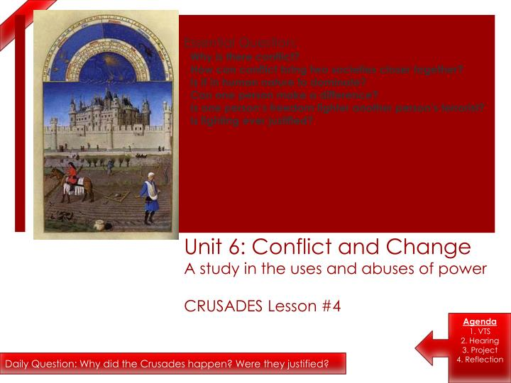 unit 6 conflict and change a study in the uses and abuses of power crusades lesson 4 n.