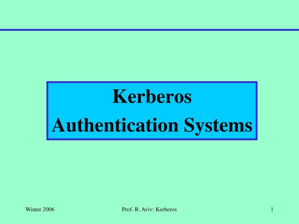 An introduction to kerberos.