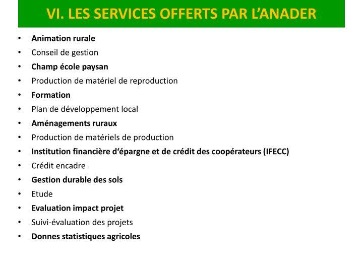 VI. LES SERVICES OFFERTS PAR L'ANADER
