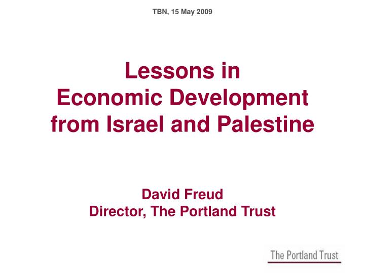 lessons in economic development from israel and palestine david freud director the portland trust