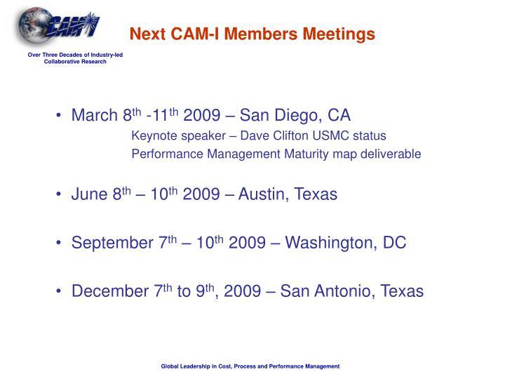 Next CAM-I Members Meetings