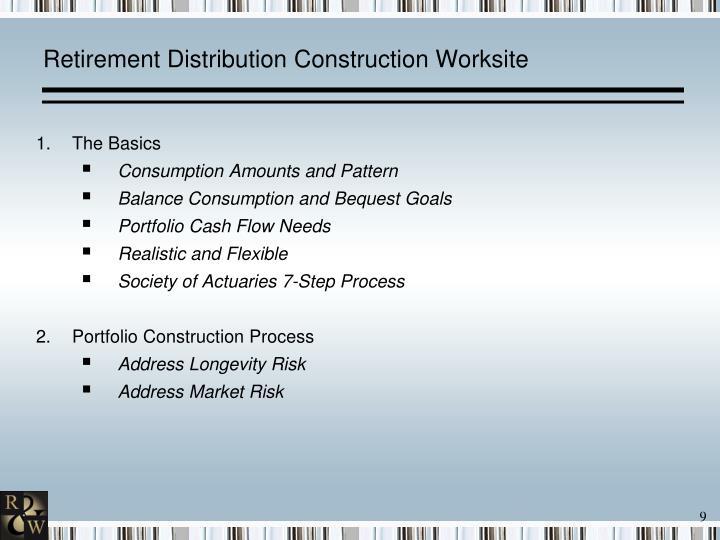 Retirement Distribution Construction Worksite
