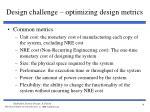 design challenge optimizing design metrics1