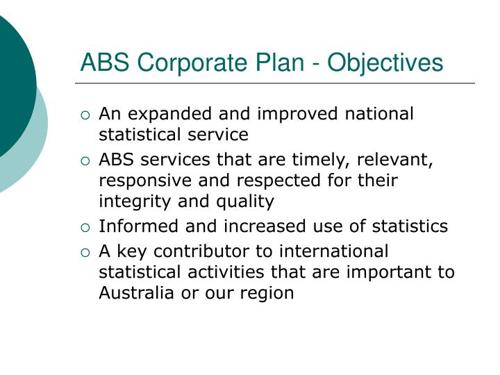 ABS Corporate Plan - Objectives