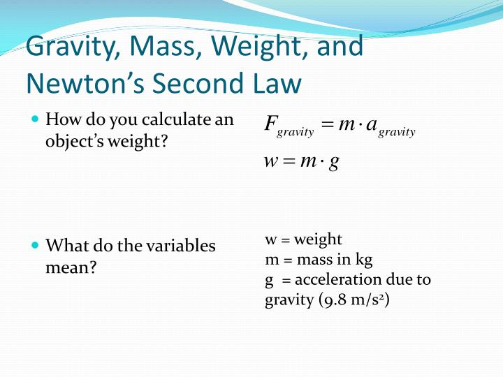Gravity, Mass, Weight, and Newton's Second Law