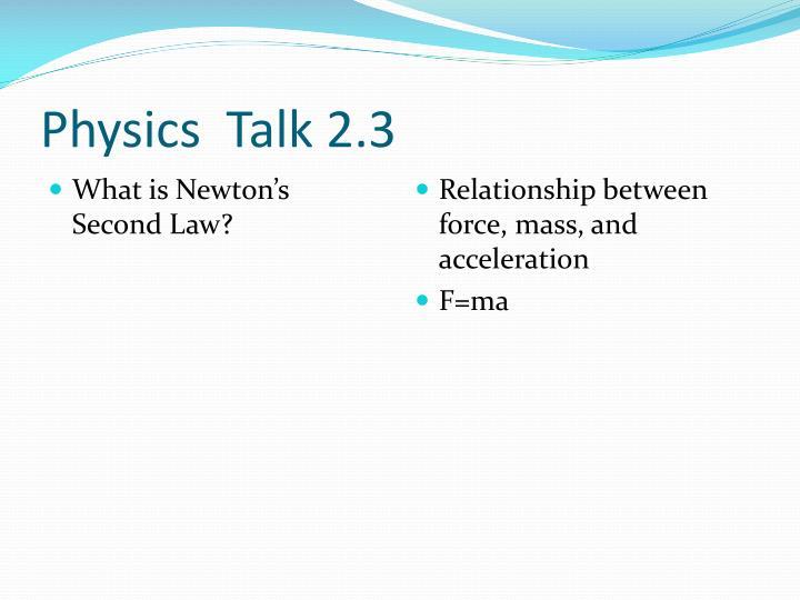 Physics  Talk 2.3