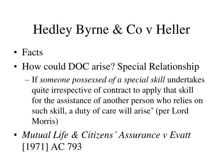 Hedley Byrne & Co v Heller