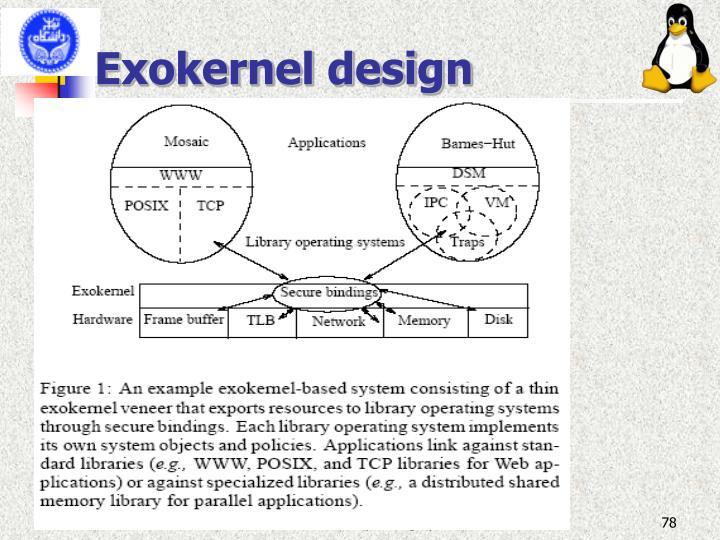 Exokernel design
