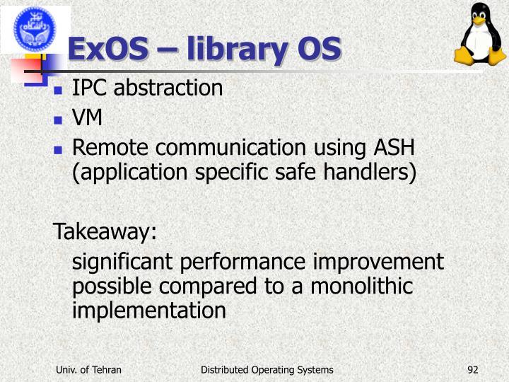 ExOS – library OS