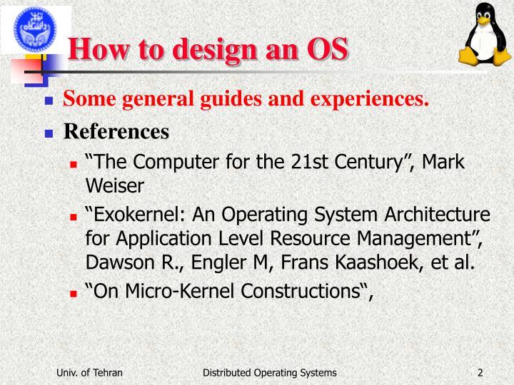 How to design an os