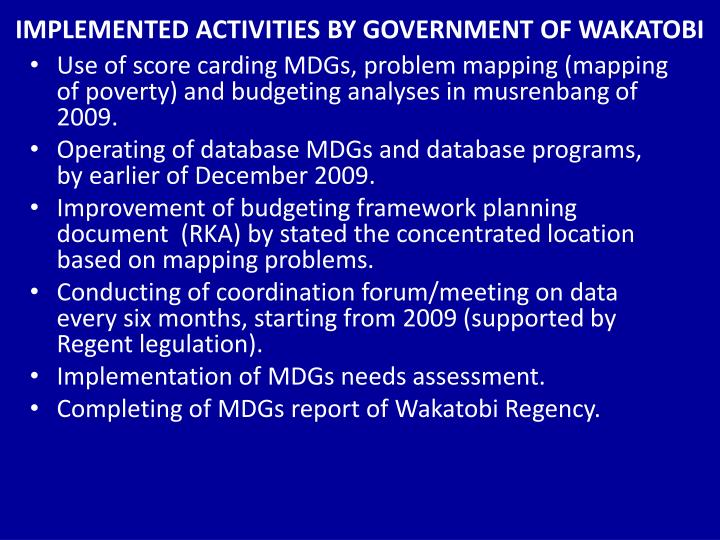 IMPLEMENTED ACTIVITIES BY GOVERNMENT OF WAKATOBI