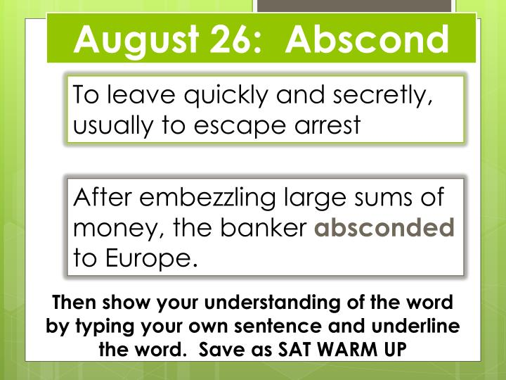 august 26 abscond n.