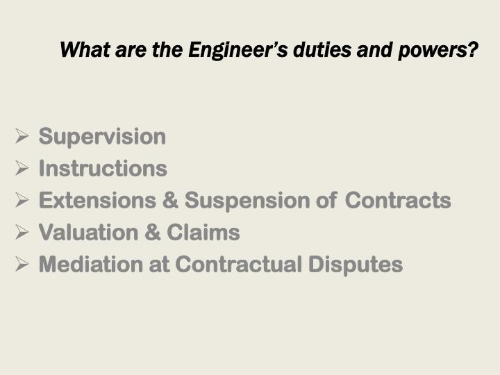 What are the Engineer's duties and