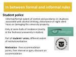 in between formal and informal rules