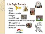life style factors