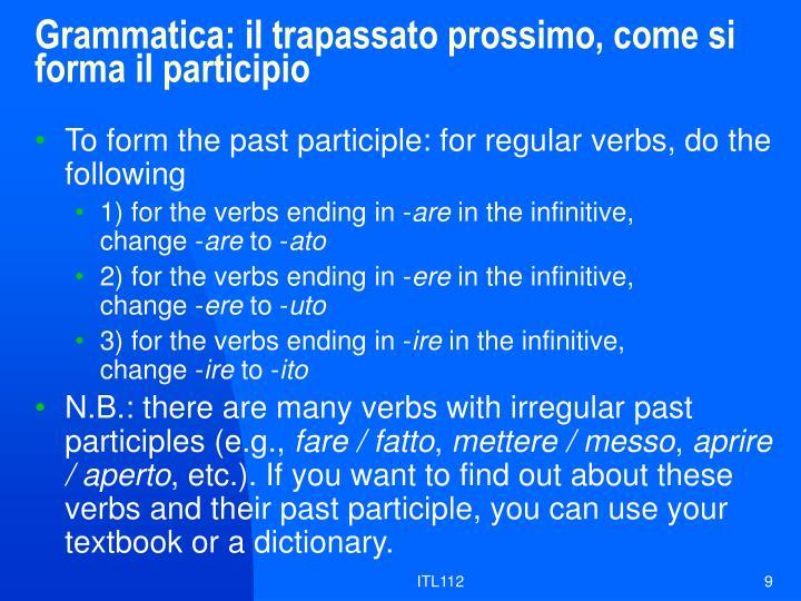 Grammatica: il trapassato prossimo, come si forma il participio