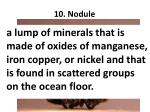 10 nodule