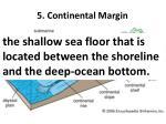 5 continental margin