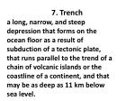 7 trench