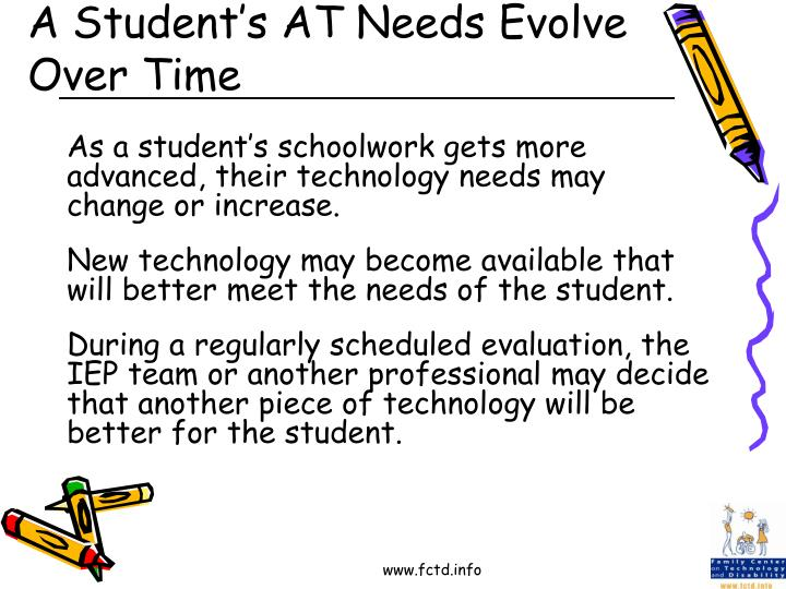 A Student's AT Needs Evolve Over Time