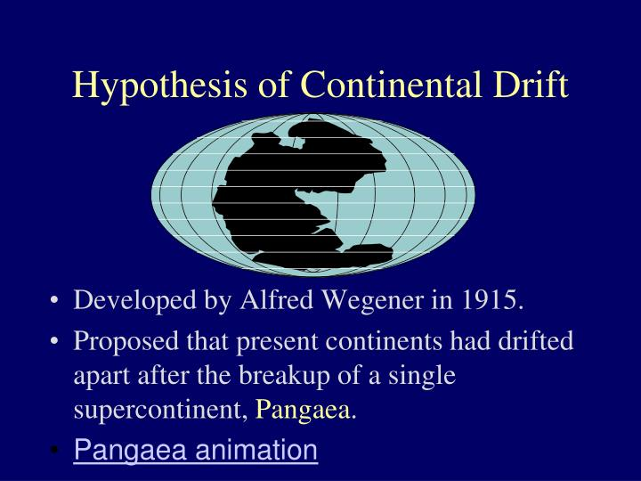 Hypothesis of Continental Drift