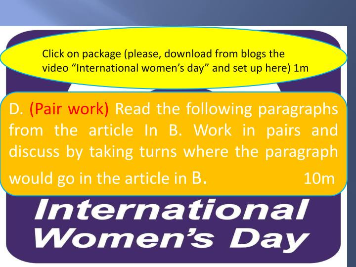 "Click on package (please, download from blogs the video ""International women's day"" and set up here) 1m"