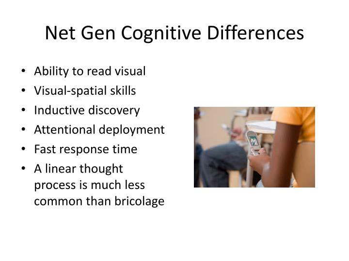 Net Gen Cognitive Differences