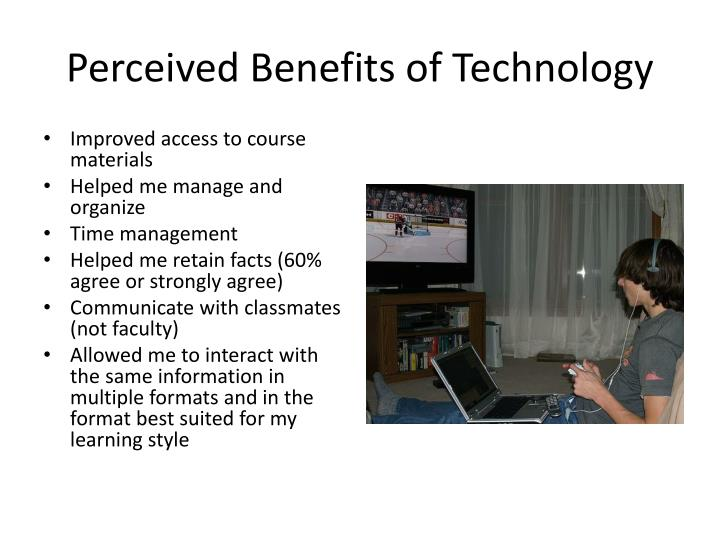 Perceived Benefits of Technology