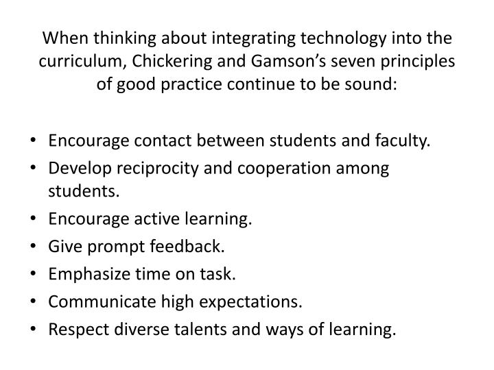 When thinking about integrating technology into the curriculum,