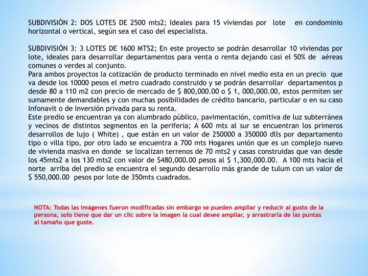 SUBDIVISIÓN 2: DOS LOTES DE 2500 mts2; Ideales para 15 viviendas por  lote   en condominio horizontal o vertical, según sea el caso del especialista.
