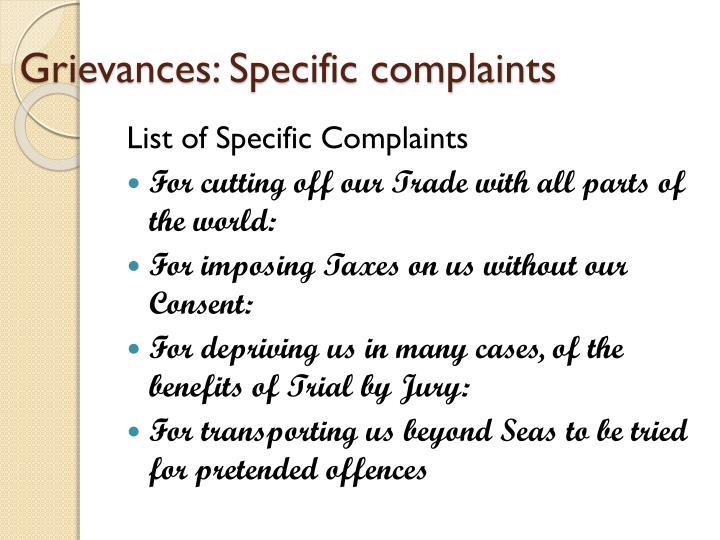 Grievances: Specific complaints