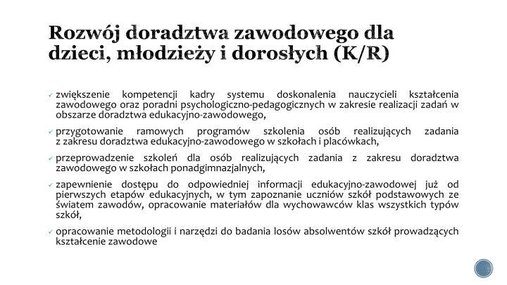 Rozwój doradztwa zawodowego dla dzieci, młodzieży i dorosłych (K/R)