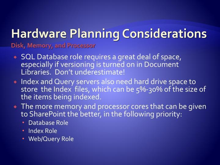 Hardware Planning Considerations