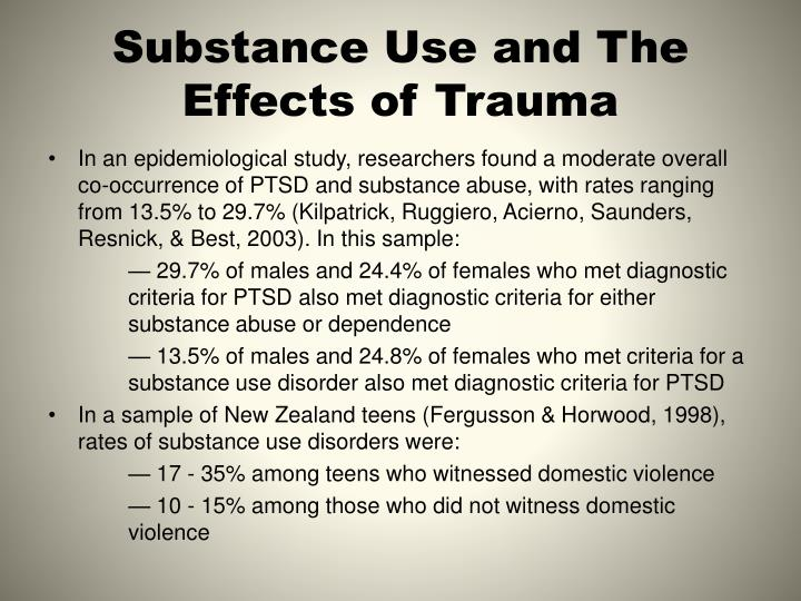 Substance use and the effects of trauma