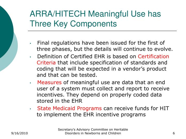 ARRA/HITECH Meaningful Use has Three Key Components
